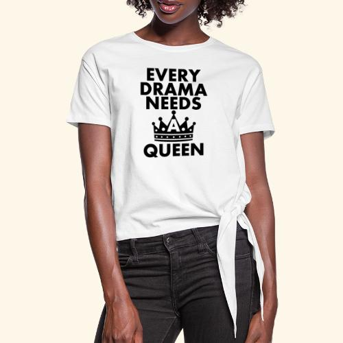 EVERY DRAMA black png - Women's Knotted T-Shirt