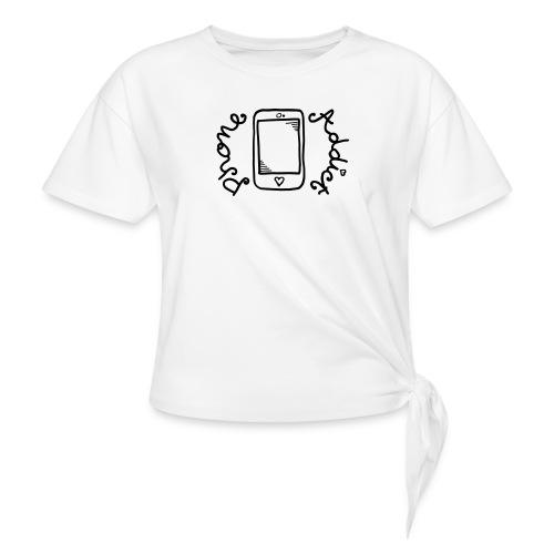 Phone addict ! - T-shirt à nœud
