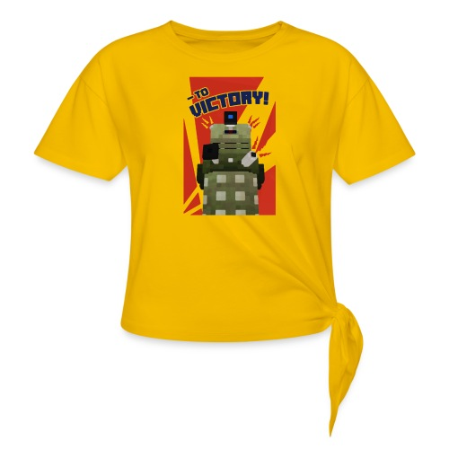 Dalek Mod - To Victory - Women's Knotted T-Shirt