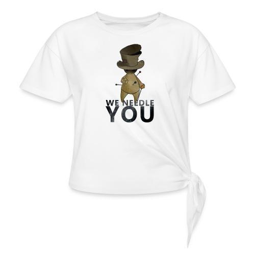 WE NEEDLE YOU - T-shirt à nœud