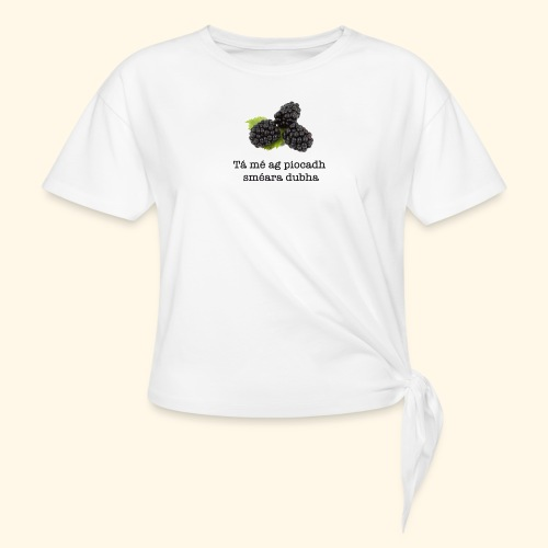 Picking blackberries - Knotted T-Shirt