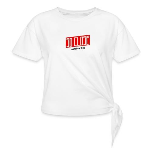 So close - T-shirt à nœud