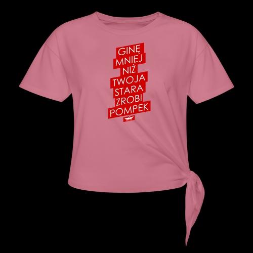 gine mniej - Koszulka z wiązaniem