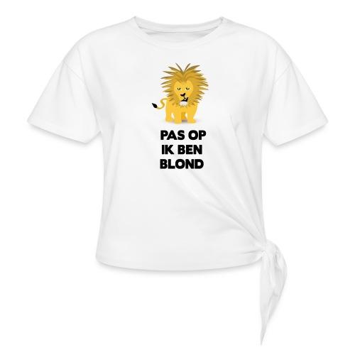 Pas op ik ben blond een cartoon van blonde leeuw - Vrouwen Geknoopt shirt