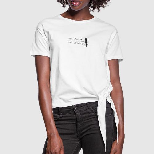 No guts No glory logo - Vrouwen Geknoopt shirt