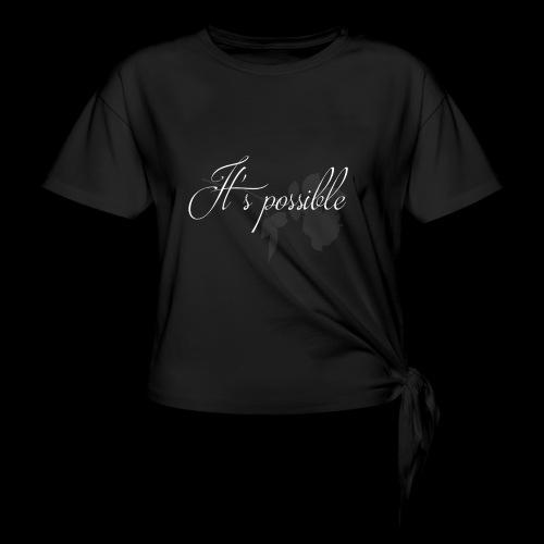 It's possible - T-shirt à nœud