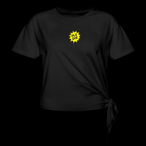 PLSDIE Hatewear - Frauen Knotenshirt