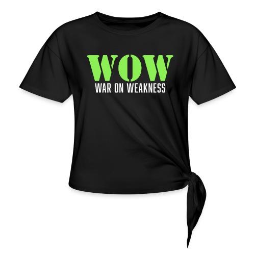 War on weakness hell - Frauen Knotenshirt