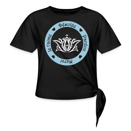 Tee shirt Bio Femme Ho oponopono - Knotted T-Shirt