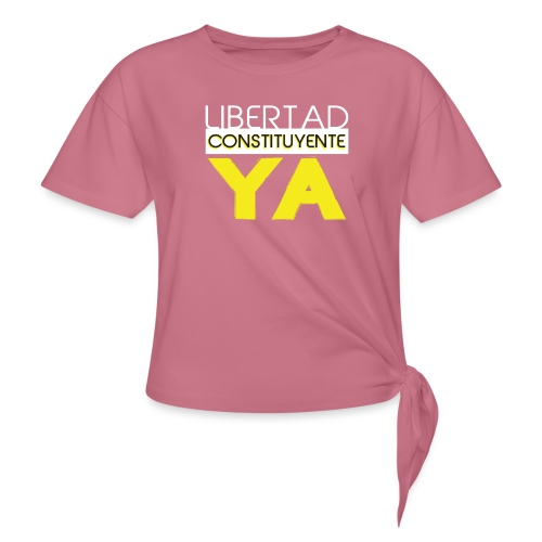 Libertad Consituyente ¡YA! - Camiseta con nudo
