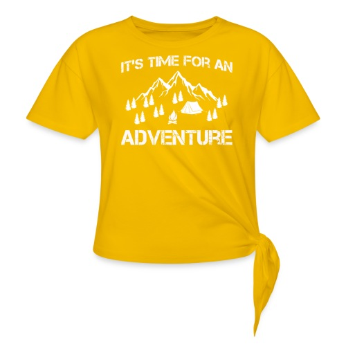 It's time for an adventure - Women's Knotted T-Shirt