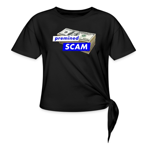 premined SCAM - Knotted T-Shirt