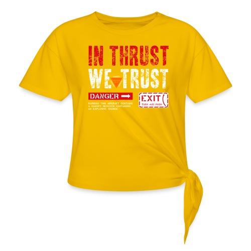 IN THRUST WE TRUST - Frauen Knotenshirt