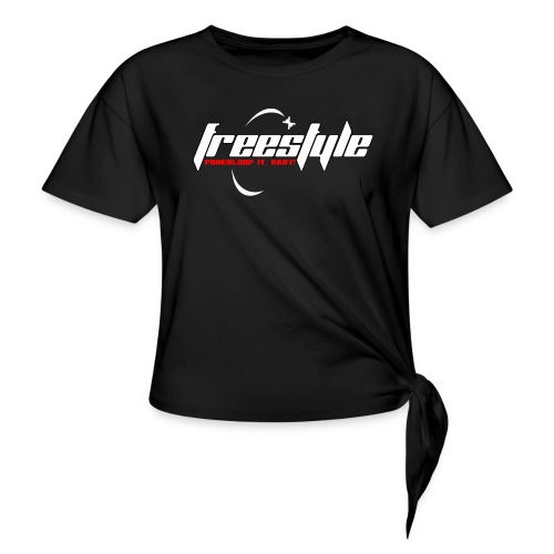 Freestyle - Powerlooping, baby! - Knotted T-Shirt