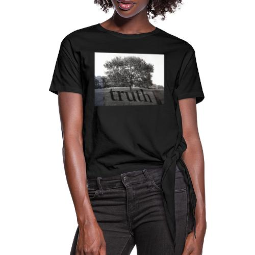 Truth - Women's Knotted T-Shirt