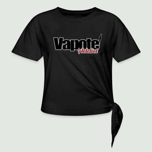 vapote addict - T-shirt à nœud
