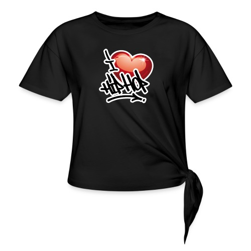 I LOVE HIP HOP PARTY !!!! - Knotenshirt