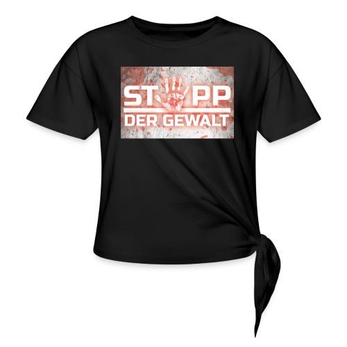 STOPP DER GEWALT - Knotted T-Shirt