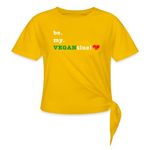 be my VEGANtine - white - Knotted T-Shirt
