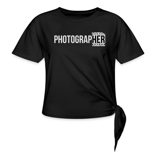 Photographing-her - Women's Knotted T-Shirt