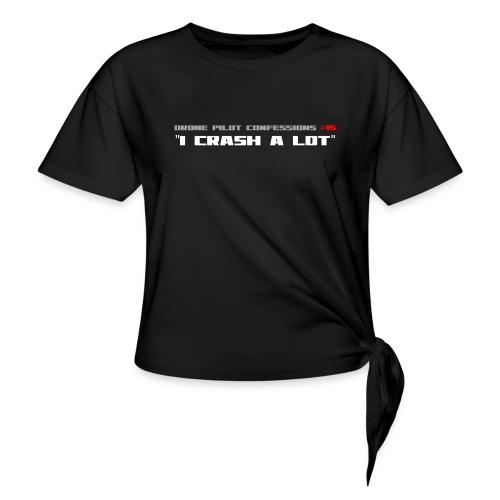 I CRASH A LOT - Women's Knotted T-Shirt