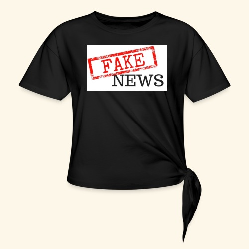 fake news - Knotted T-Shirt