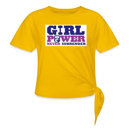 GIRL POWER NEVER surrender 01 - Camiseta con nudo