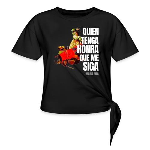 María Pita (Quien tenga honra que me siga) - Camiseta con nudo mujer