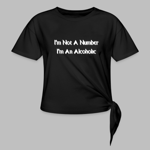Alcoholic - Knotted T-Shirt