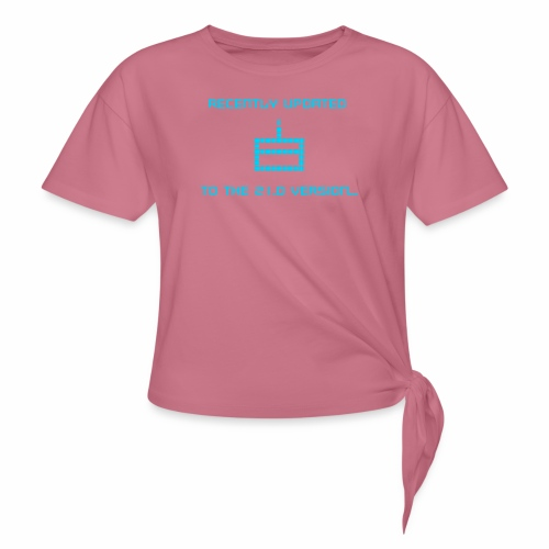 Recently updated to version 21.0 - Women's Knotted T-Shirt