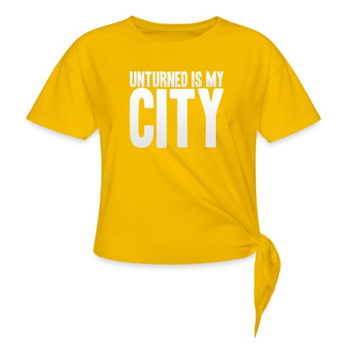 Unturned is my city - Knotted T-Shirt