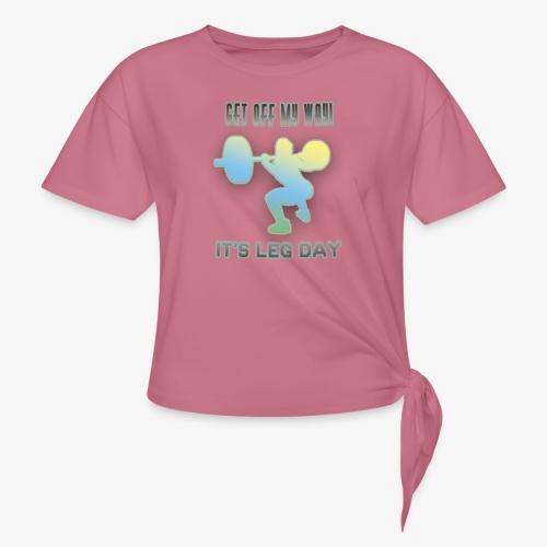 It's Leg Day Women - T-shirt à nœud Femme