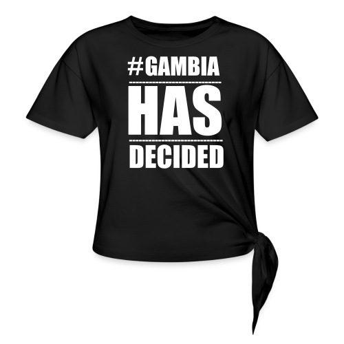 GAMBIA_HAS_DECIDED - Knotted T-Shirt