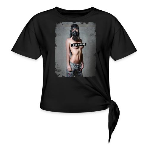 Sexy Girl mit Gasmaske - i will survive - Frauen Knotenshirt
