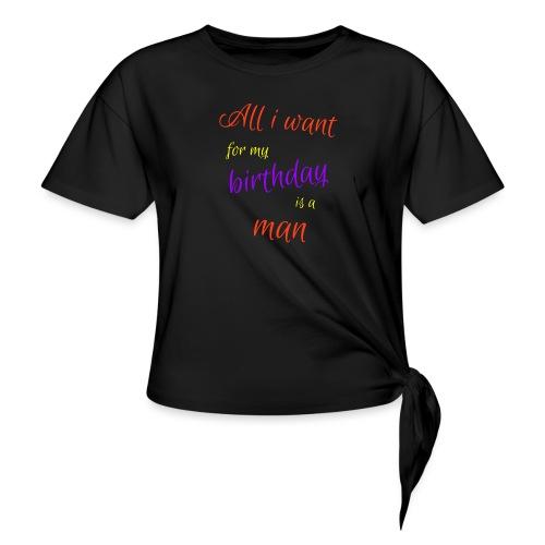 Verjaardag shirt vrijgezelle, vrijgezellenfeest - Vrouwen Geknoopt shirt