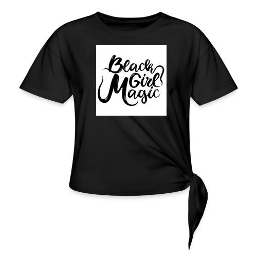 Black Girl Magic 1 Black Text - Knotted T-Shirt