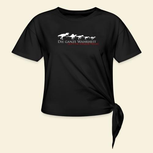 Die ganze Wahrheit - Frauen Knotenshirt