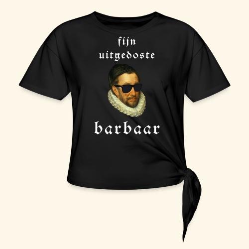 Fijn Uitgedoste Barbaar - Vrouwen Geknoopt shirt