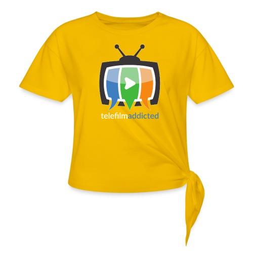 Logo Telefilm Addicted - Maglietta annodata da donna