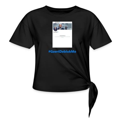 #GeertDeblokMe - Vrouwen Geknoopt shirt