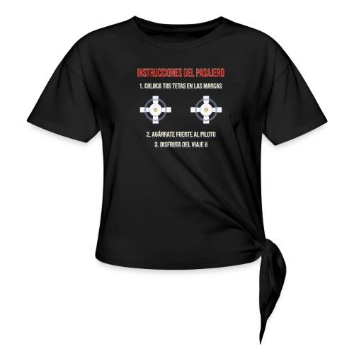 Instrucciones Pasajero - Camiseta con nudo mujer
