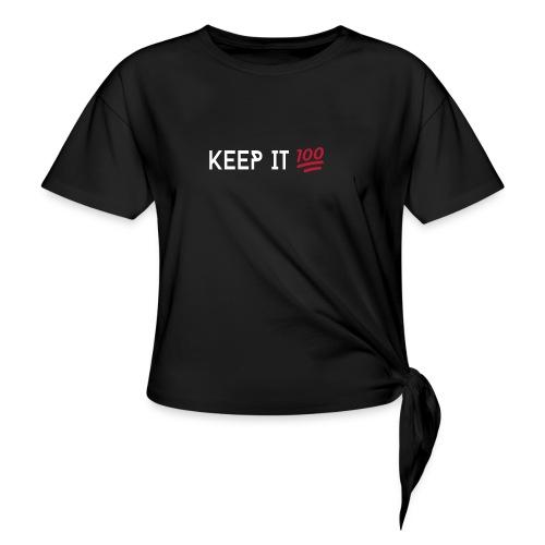 KEEP IT 100 WIT png - Vrouwen Geknoopt shirt