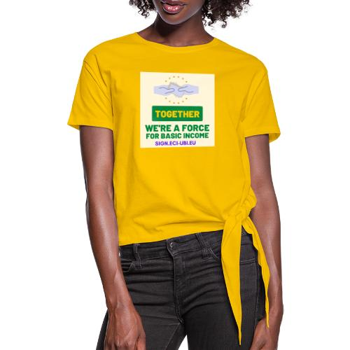 WE ARE A FORCE FOR basic income - Vrouwen Geknoopt shirt
