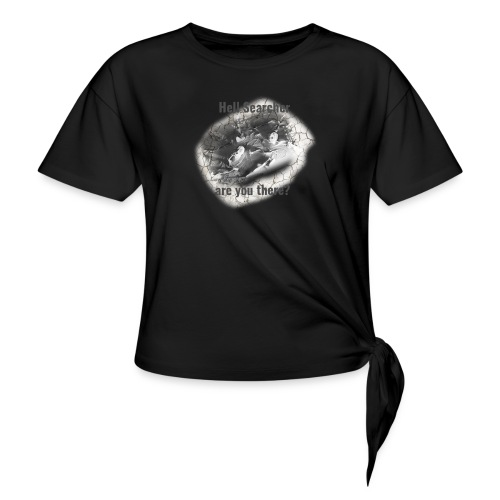 Hell Searcher, are you there? T-Shirt White - Knotted T-Shirt