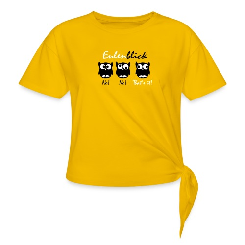 Eulenblick - Frauen Knotenshirt