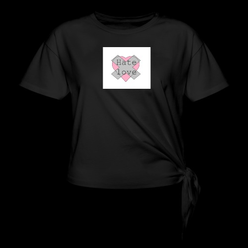 Hate love - Camiseta con nudo mujer