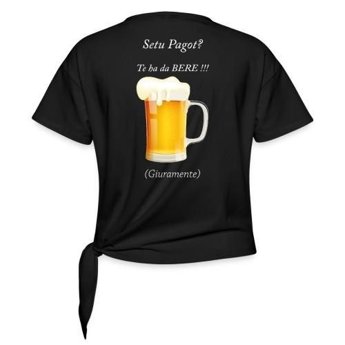 Setu pagot te ha da bere giuramente - Frauen Knotenshirt