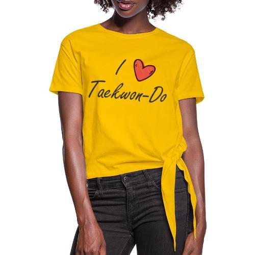 I love taekwondo letras negras - Camiseta con nudo mujer