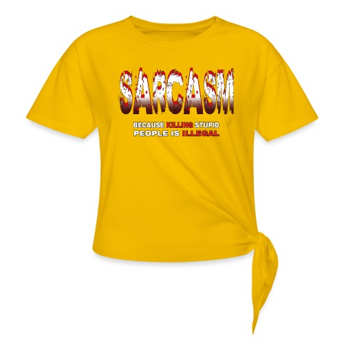 SARCASM - Women's Knotted T-Shirt