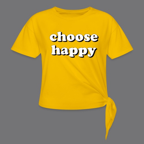 CHOOSE HAPPY Tee Shirts - Knotted T-Shirt